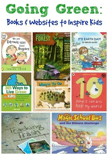 Going Green: Books & Websites to Inspire Kids | Science Sites | Scoop.it