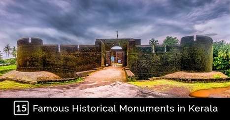 15 Most Famous Historical Monuments In Kerala | Tours To Kerala | tourstokerala | Scoop.it