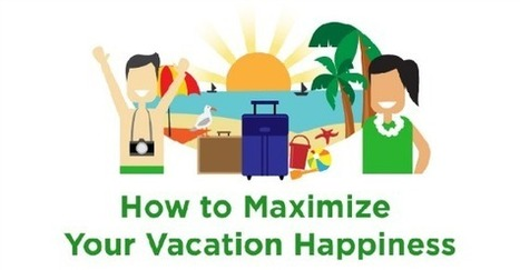 11 Secrets for a Happier Vacation, Backed by Science | weird. but I like it. | Scoop.it