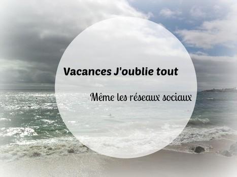 3 solutions pour gérer vos réseaux sociaux en vacances | Valoriser son blog | Scoop.it