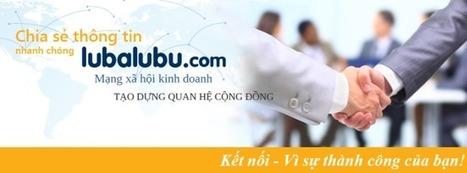 Lubalubu.com – một hình thức dành cho kinh doanh online hoàn ... | kinh doanh online | Scoop.it