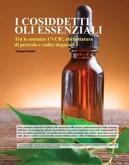 I cosiddetti oli essenziali. Tra le sostanze UVCB, etichettatura di pericolo e codici doganali - Legislazione ed iniziative istituzionali by Natural1 | Informazione scientifica di fitoterapia, nutraceutica e cosmesi naturale | Scoop.it