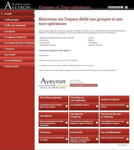 Aveyron : Un nouveau site internet pour les groupes et tour-opérateurs   L'info tourisme en Aveyron   Scoop.it