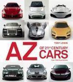 AZ of 21st century cars by Tony Lewin | Petrolheads & Two-wheelers | Scoop.it