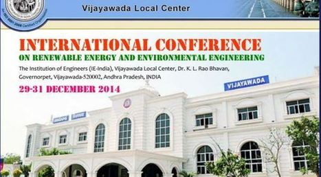 INTERNATIONAL CONFERENCE ON RENEWABLE ENERGY AND ENVIRONMENTAL ENGINEERING 29-31 December 2014 - Conferences in India | for home | Scoop.it