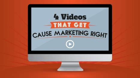 4 Videos That Get Cause Marketing Right | BeBetter | Scoop.it