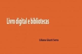 Bibliothings: Bibliotecária da Prima lança obra sobre a relação das bibliotecas e o livro digital   Evolução da Leitura Online   Scoop.it