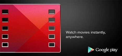Google Play Films | Application pour Tablettes Android | Scoop.it