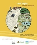 Land Rights and the Rush for Land | International Land Coalition | Geopolitics | Scoop.it