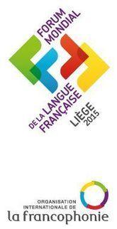 2ÈME FORUM MONDIAL DE LA LANGUE FRANÇAISE ... - News Press (Communiqué de presse) | enseignement du francais | Scoop.it
