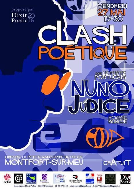 [Dixit Poétic] Vendredi 27 mai 2016 :: Clash poétique avec le poète Nuno Judice (35160Montfort-sur-Meu) | TdF  |   Poésie contemporaine | Scoop.it