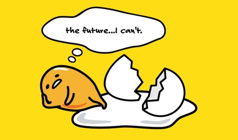 One of Japan's most popular mascots is an egg with crippling depression | Consumption, Markets, and Culture - Seminar | Scoop.it