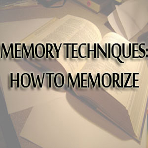 Memory Techniques - How To Memorize Things Quickly and Easily | Psychology Research Sanjuana | Scoop.it