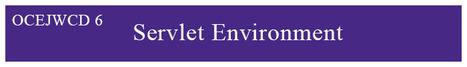 Kate Java: OCEJWCD 6 Tutorial: The servlet's environment | Oracle Java Cartification | Scoop.it