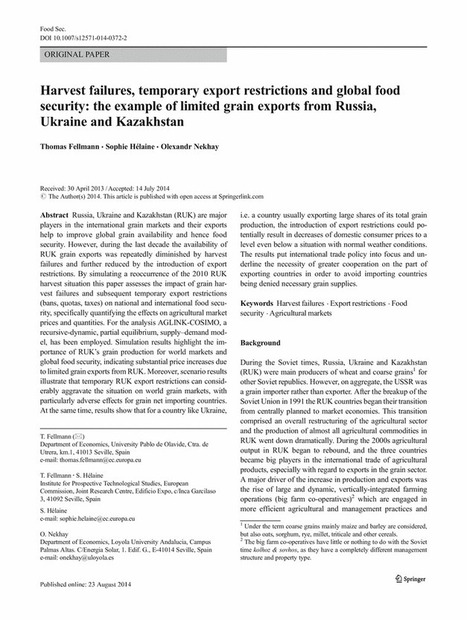 Harvest failures, temporary export restrictions and global food security: the example of limited grain exports from Russia, Ukraine and Kazakhstan - Online First - Springer | Food Insecurity | Scoop.it