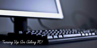 A New Lease Of Life: Tuning Up An Ailing PC ! | Tips And Tricks For Pc, Mobile, Blogging, SEO, Earning online, etc... | Scoop.it