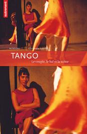 Tango. Le couple, le bal et la scène | Danses et sociabilités | Scoop.it