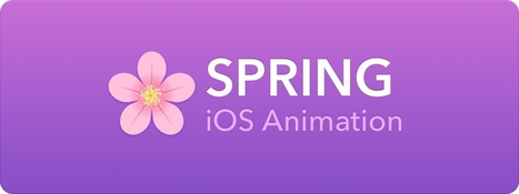 Spring - iOS animations in Swift | iOS & OS X Development | Scoop.it