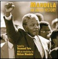 MANDELA: An Audio History | The Stories | Anglais-auditions et vidéos | Scoop.it