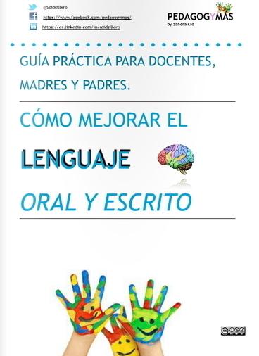 Guía práctica para docentes, madres y padres: Cómo mejorar el lenguaje oral y escrito | Asómate | Educación y TIC | Scoop.it