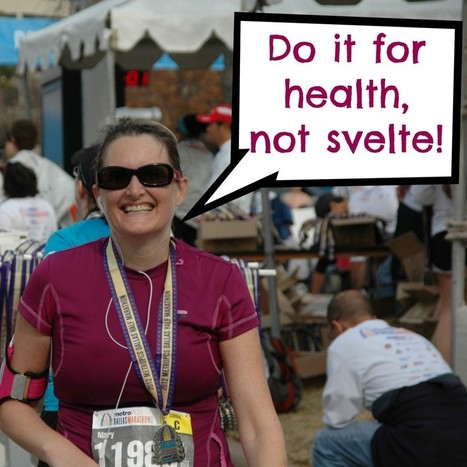 Just do it for health, not svelte | Mary DeMuth | Weight Loss Motivation and Inspiration | Scoop.it