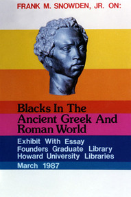 Library System - Howard University: Special Programs: Excellence@Howard: Frank M Snowden | Black presence in ancient Greece & Rome | Scoop.it