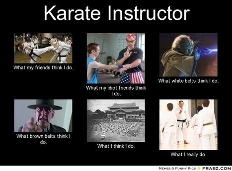 Karate Instructor | What I really do | Scoop.it