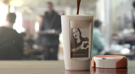 Mug displays electronic messages only when filled with hot coffee | Ignition Mind | Scoop.it