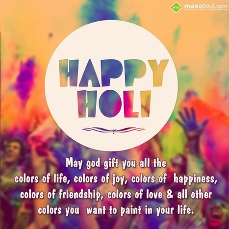 Happy Holi Quotes - Holi Quotes English Wishes - Holi Messages Exclusive • Holi Festival 2014   Holi Festival 2014   Scoop.it