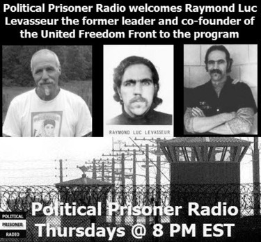 Political Prisoner Radio: Raymond Luc Levasseur former leader of United Freedom Front | Secular Curated News & Views | Scoop.it
