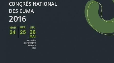 Cuma : congrès national à Angers du 24 au 26 mai | Revue de presse FNCUMA | Scoop.it