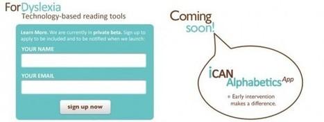 ForDyslexia, herramientas educativas para niños con problemas de aprendizaje | Herramientas TICS 2.0 | Scoop.it