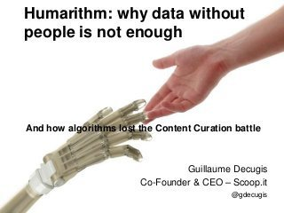 Humanrithm: why data without people is not enough | Social Media Content Curation | The skinny on Content Curation | Scoop.it