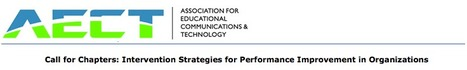 Call for Chapters: Intervention Strategies for Performance Improvement in Organizations | aect | Scoop.it