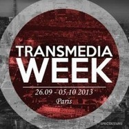 La première Transmedia Week à Paris du 26/09 au 5/10/2013   Education & Numérique   Scoop.it