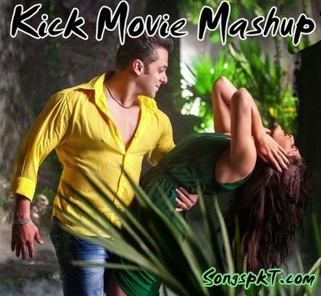 Kick Movie Mashup Song Download Mp3 and HD Video (2014) | SongspkT.com | SongspkT.com -Download all kind of Mp3,Video Songs Free | Scoop.it