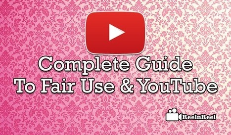 The Complete Guide to Fair Use & YouTube - | Social Video Marketing | Scoop.it
