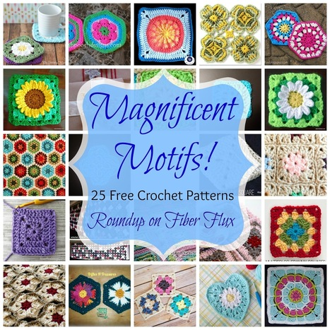 Fiber Flux...Adventures in Stitching: Magnificent Motifs! 25 Free Crochet Patterns | To Crochet or To Knit that is the question | Scoop.it
