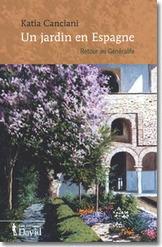 Un jardin en Espagne « Katia Canciani | mes amis auteurs | Scoop.it