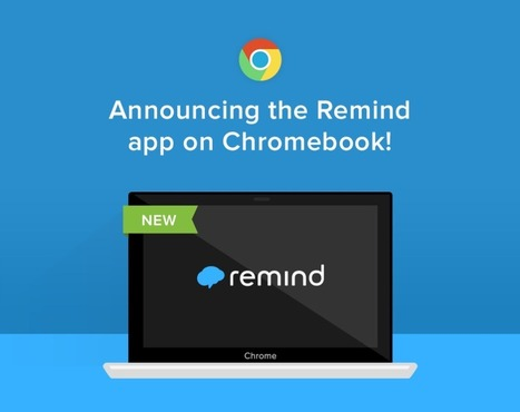 Using Remind in a 1:1 Chromebook Classroom | The Remind Blog | Chromebook for education | Scoop.it