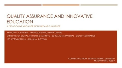 Quality Assurance and Innovative Education: A Provocative Vision for … | Organización y Futuro | Scoop.it