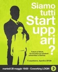 Siamo tutti #Startuppari? | #SocialMedia Reload! | Scoop.it