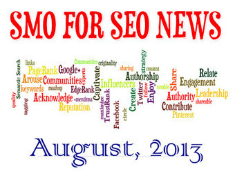 REALSMO: The SMO & SEO News Summary, August 2013 Edition | Google Plus and Social SEO | Scoop.it