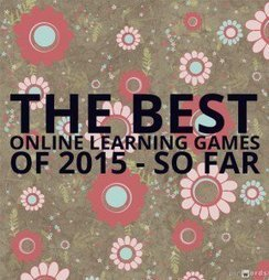 The Best Online Learning Games Of 2015 - So Far | Education et TICE | Scoop.it