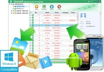 Recover all the lost data of Android through iStonsoft software | CodeMink | Scoop.it