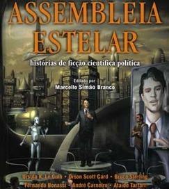 Resenha convidada: Assembleia Estelar - Terra - Roberto Sousa Causo | Litteris | Scoop.it