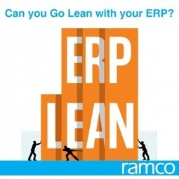 Can you Go Lean with your ERP? | Ramco Cloud Software | Scoop.it