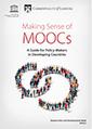 Making Sense of MOOCs: A Guide for Policy-Makers in Developing Countries | Ontwerpen en begeleiden van afstandsonderwijs | Scoop.it