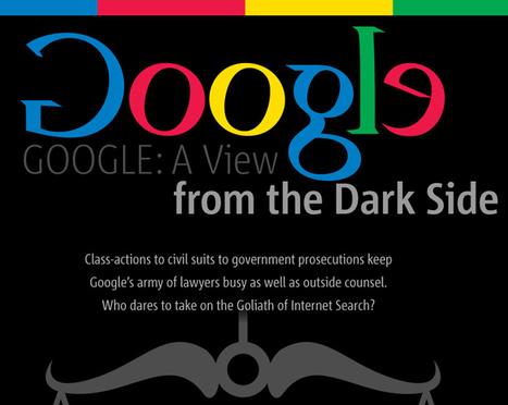 The Dark Side of Success: Google in theCourtroom | Google Sphere | Scoop.it