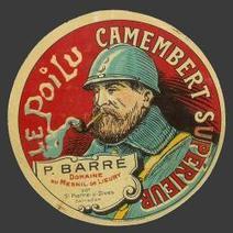 La Grande Guerre de 1914-18 à travers les étiquettes de fromage. | Nos Racines | Scoop.it